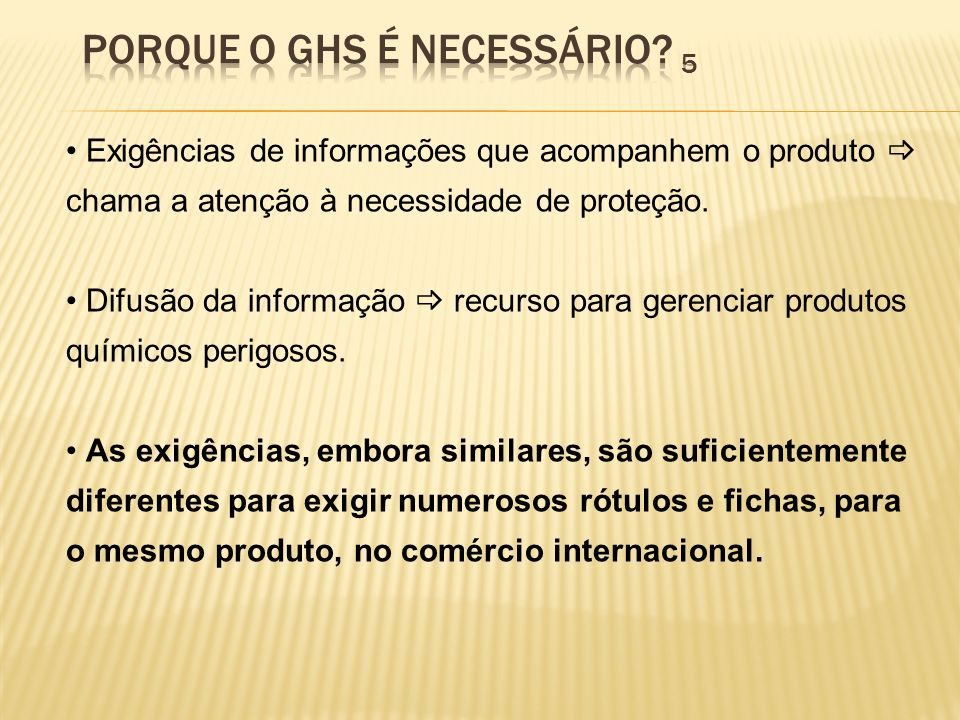 Exigências de informações que acompanhem o produto chama a atenção à necessidade de proteção. Difusão da informação recurso para gerenciar produtos qu