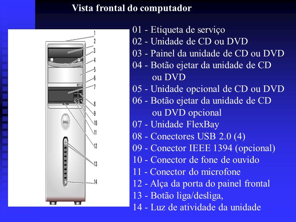 Vista frontal do computador 01 - Etiqueta de serviço 02 - Unidade de CD ou DVD 03 - Painel da unidade de CD ou DVD 04 - Botão ejetar da unidade de CD