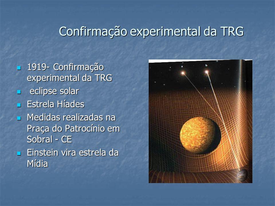 Confirmação experimental da TRG 1919- Confirmação experimental da TRG 1919- Confirmação experimental da TRG eclipse solar eclipse solar Estrela Híades