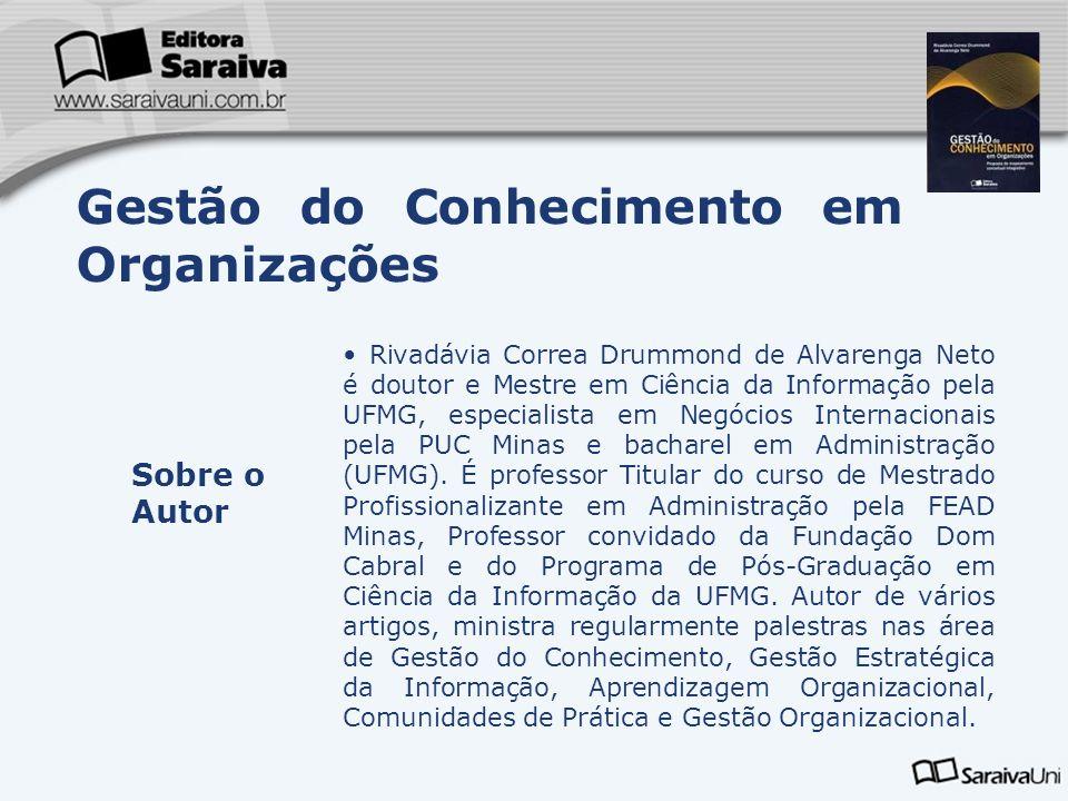 Rivadávia Correa Drummond de Alvarenga Neto é doutor e Mestre em Ciência da Informação pela UFMG, especialista em Negócios Internacionais pela PUC Min