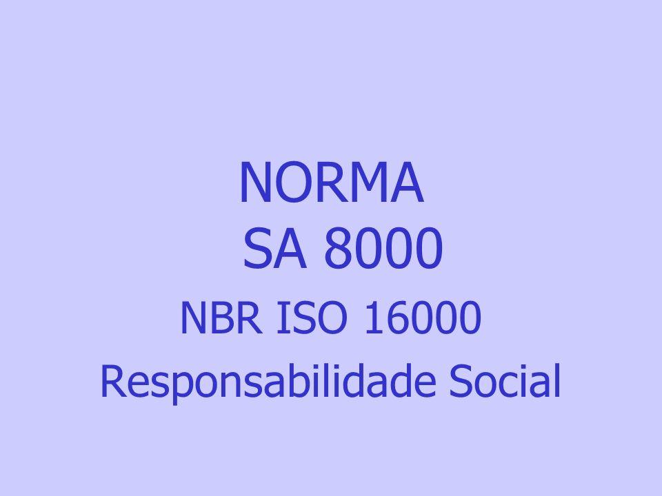 NORMA SA 8000 NBR ISO 16000 Responsabilidade Social