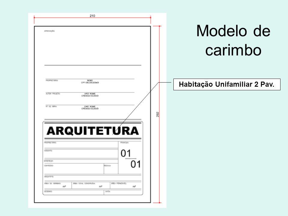 Modelo de carimbo Habitação Unifamiliar 2 Pav.