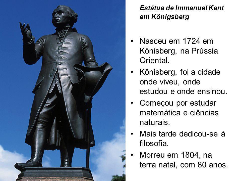 Teoria do Conhecimento Immanuel Kant (1724-1804)
