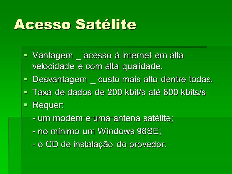 Acesso Satélite Vantagem _ acesso à internet em alta velocidade e com alta qualidade. Vantagem _ acesso à internet em alta velocidade e com alta quali