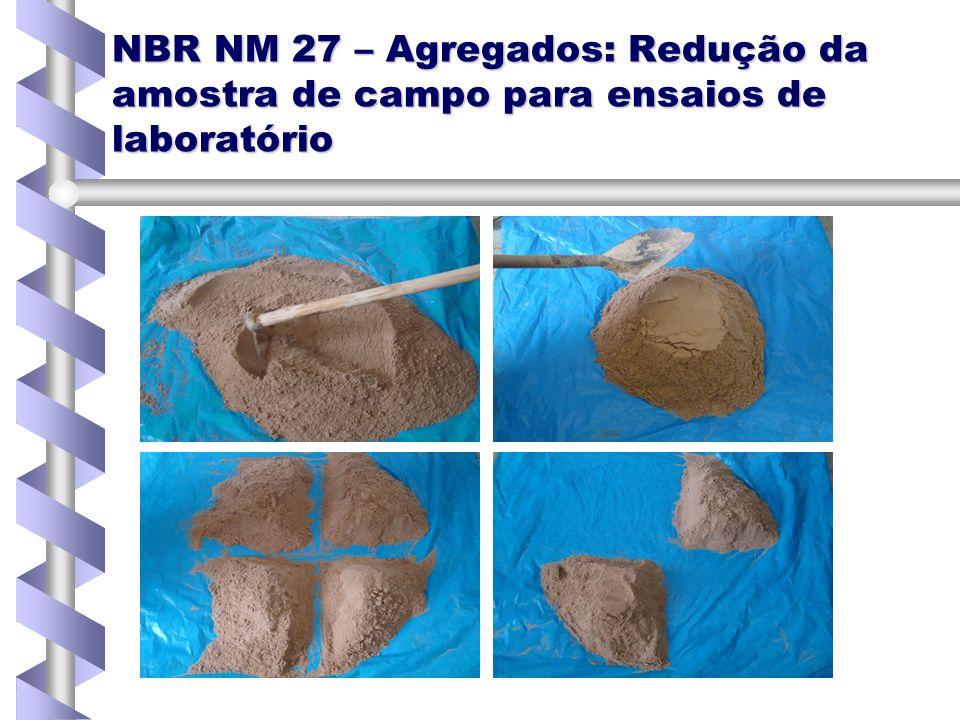 NBR NM 27 – Agregados: Redução da amostra de campo para ensaios de laboratório
