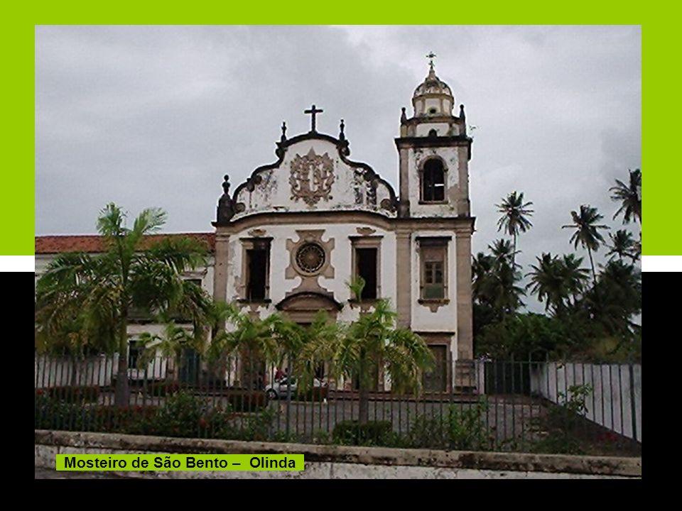 Mosteiro de São Bento – Olinda