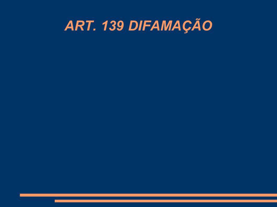 1.Dispositivo legal Art. 139.