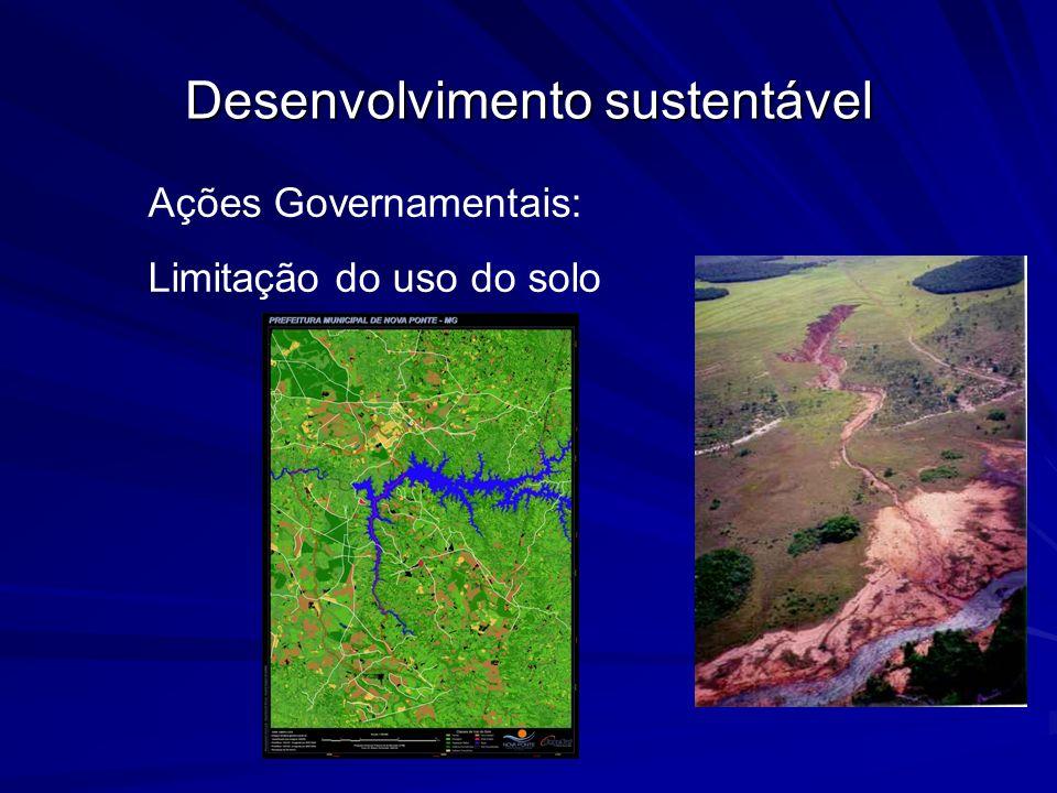 Desenvolvimento sustentável Ações Governamentais: Avaliação de impacto ambiental