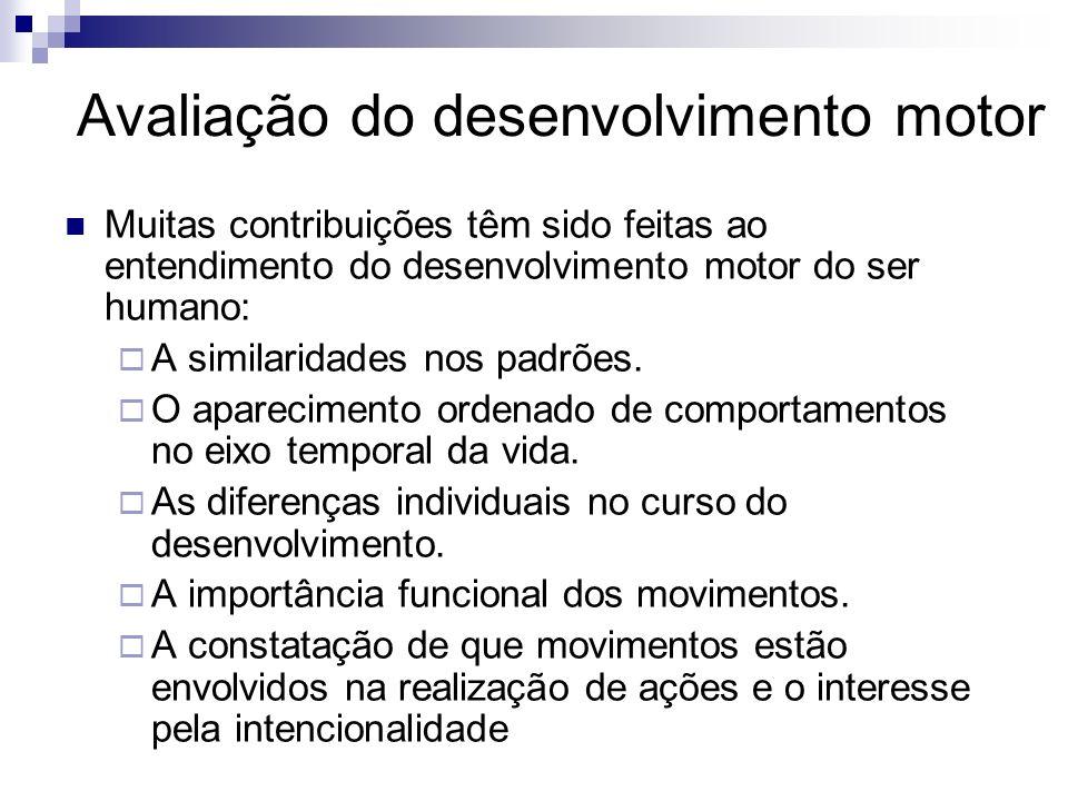 A seqüência de aquisição de habilidades motoras é geralmente invariável na primeira infância (2 a 6 anos), mas o ritmo de aquisição difere de criança para criança.