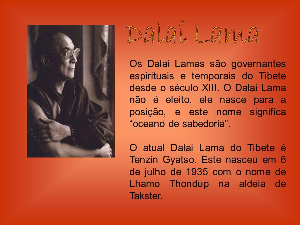 Os Dalai Lamas são governantes espirituais e temporais do Tibete desde o século XIII. O Dalai Lama não é eleito, ele nasce para a posição, e este nome