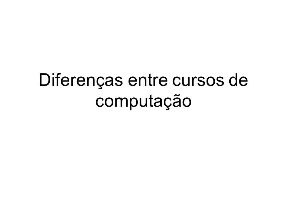 Diferenças entre cursos de computação