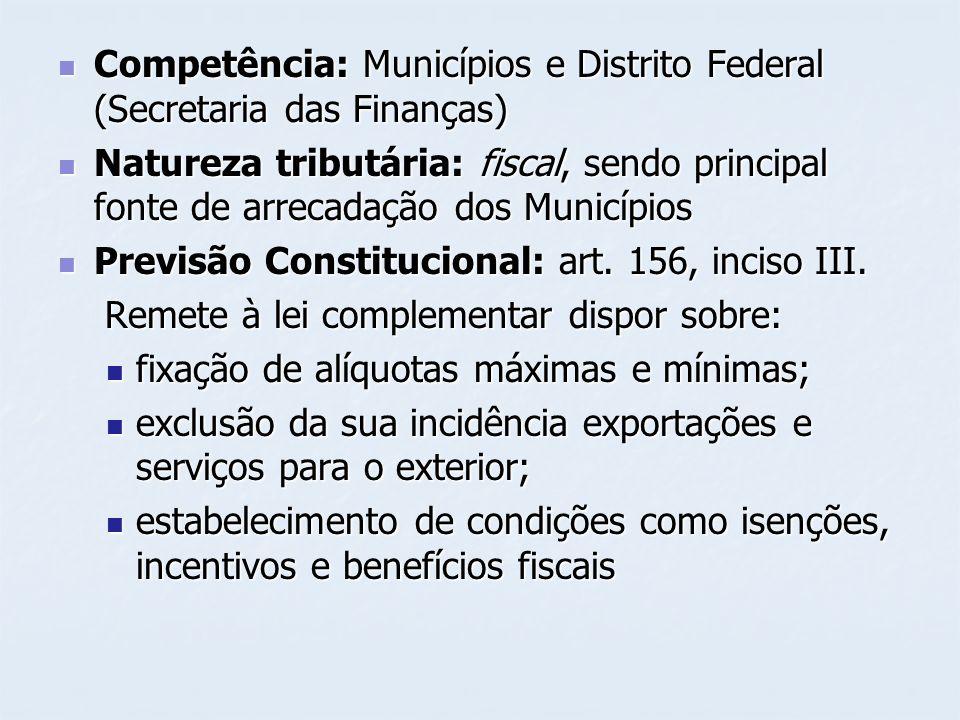 Competência: Municípios e Distrito Federal (Secretaria das Finanças) Competência: Municípios e Distrito Federal (Secretaria das Finanças) Natureza tri