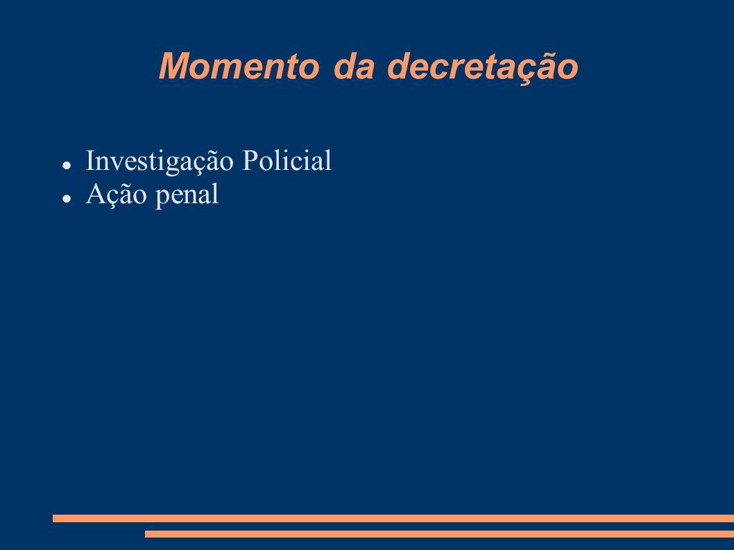 Provocação Juiz, de ofício Somente na ação penal Ministério Público Querelante Assistente de Acusação Representação da Autoridade Policial