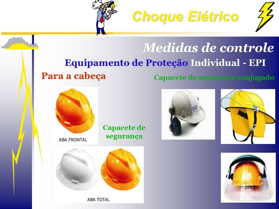 Choque Elétrico Para a cabeça Capacete de segurança conjugado Medidas de controle Equipamento de Proteção Individual - EPI Capacete de segurança