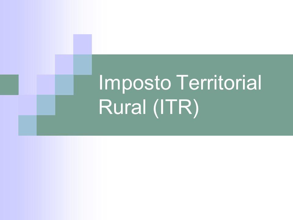 Imposto Territorial Rural (ITR)