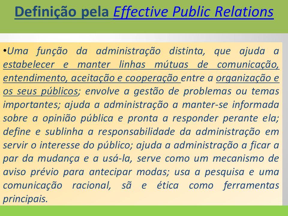 Para Pinho (2001, p, 83), as relações públicas podem ser entendidas como uma função de administração estratégica dos contatos e do relacionamento entre uma organização e os diferentes públicos que a constituem ou que com ela se relacionam e interagem.