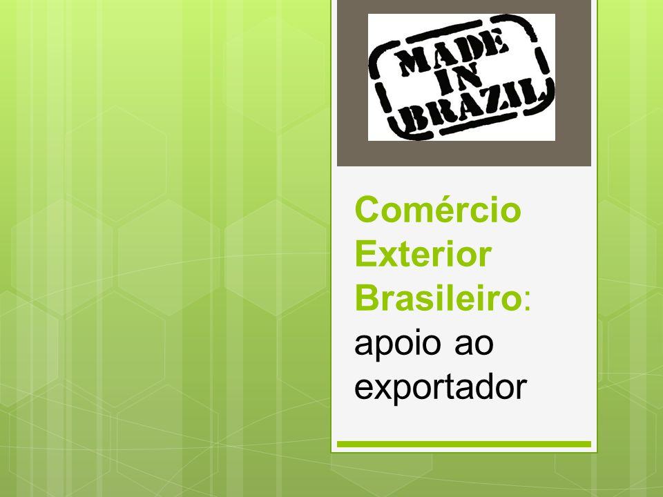 Panorama do COMEX Brasileiro Alta concentração das exportações: o 100 empresas são responsáveis por aproximadamente 57,34% o Regiões Sul e Sudeste respondem por 77,22% de toda a pauta