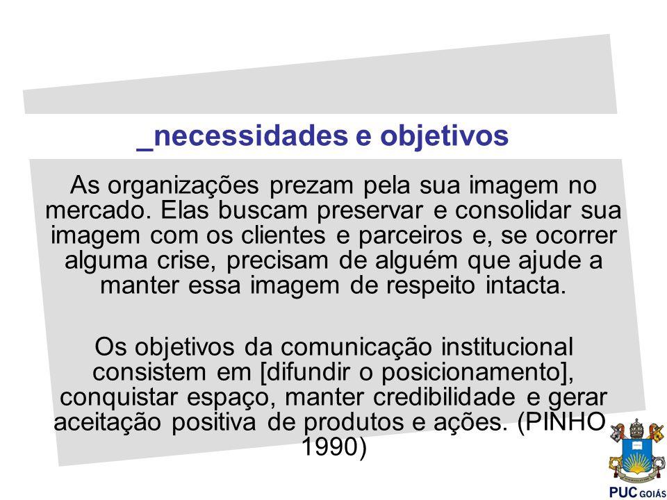 Trata os aspectos corporativos/institucionais.Estabelece uma relação duradoura com stakeholders.