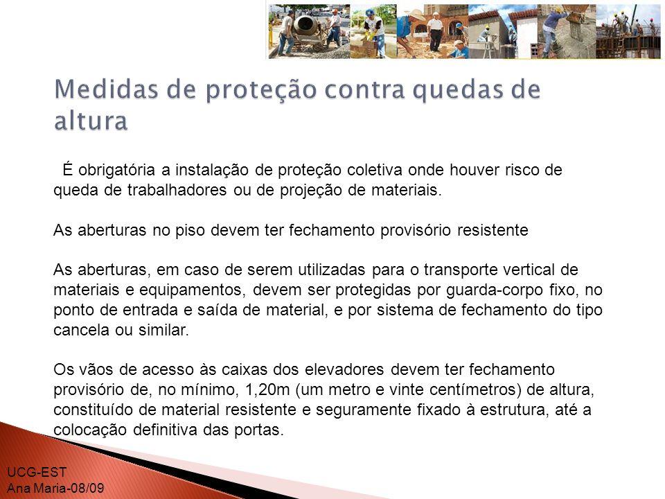É obrigatória, na periferia da edificação, a instalação de proteção contra queda de trabalhadores e projeção de materiais a partir do início dos serviços necessários à concretagem da primeira laje.