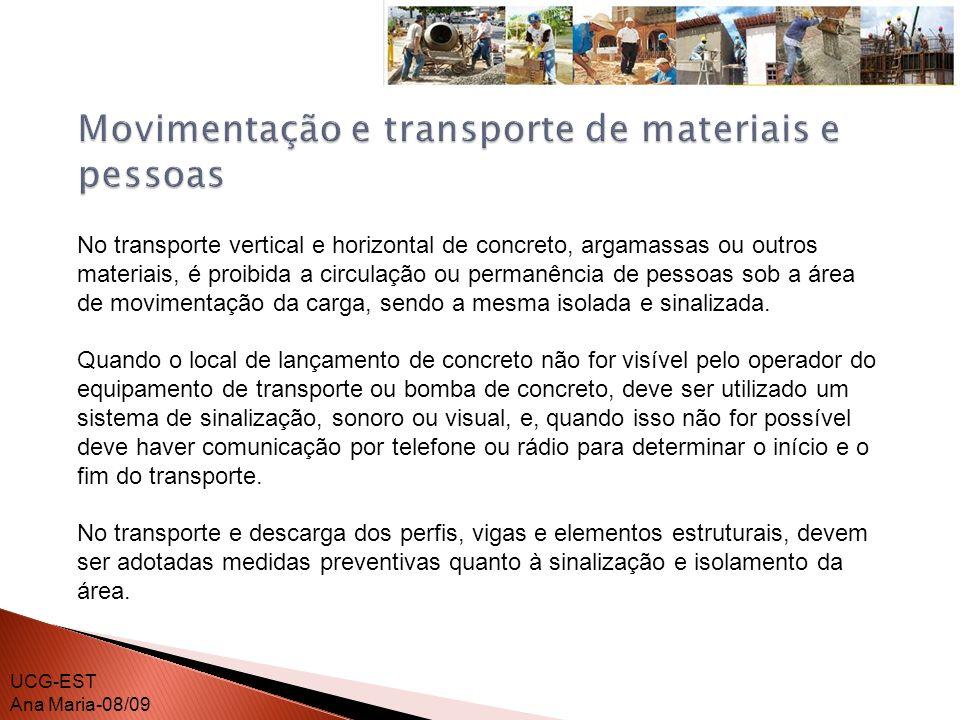 Os acessos da obra devem estar desimpedidos, possibilitando a movimentação dos equipamentos de guindar e transportar.
