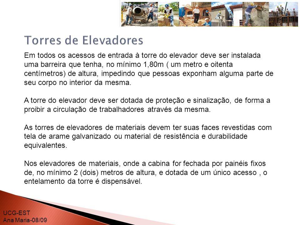 As torres do elevador de material e do elevador de passageiros devem ser equipadas com dispositivo de segurança que impeça a abertura da barreira (cancela), quando o elevador não estiver no nível do pavimento.