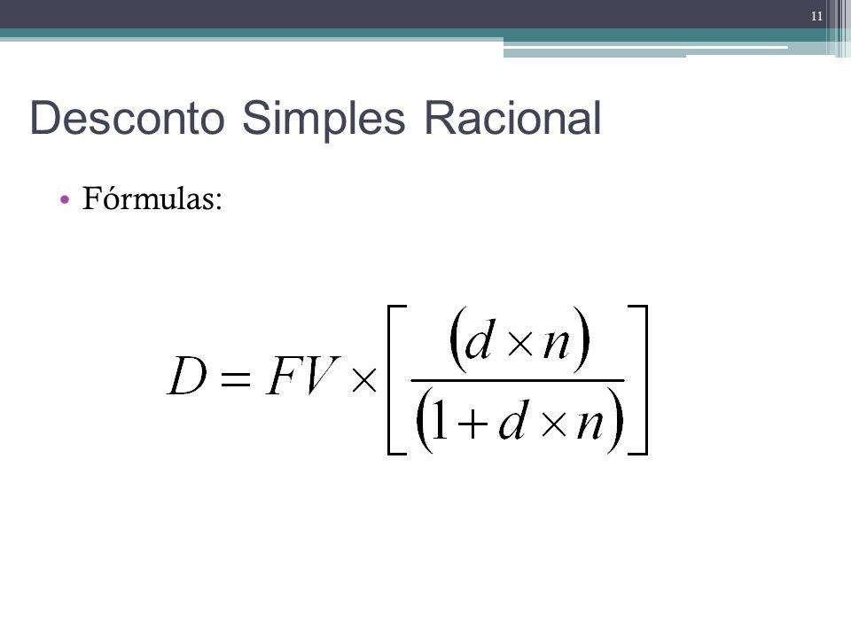 Fórmulas: Desconto Simples Racional 11