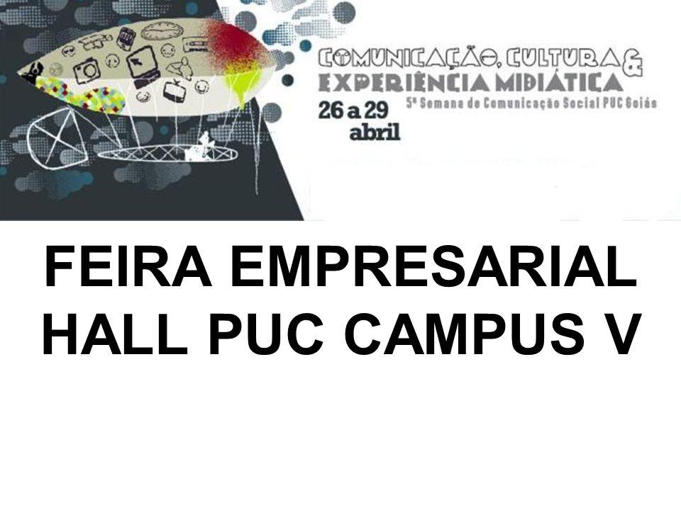 FEIRA EMPRESARIAL HALL PUC CAMPUS V