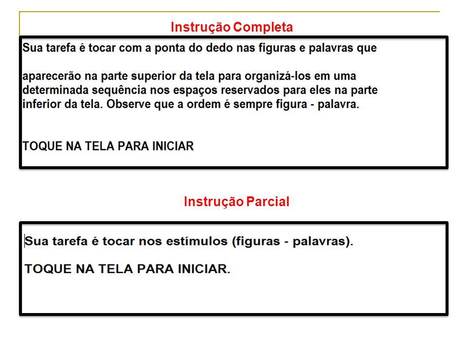 Instrução Completa Instrução Parcial