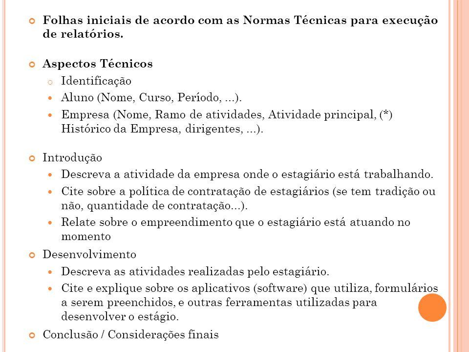 Folhas iniciais de acordo com as Normas Técnicas para execução de relatórios.