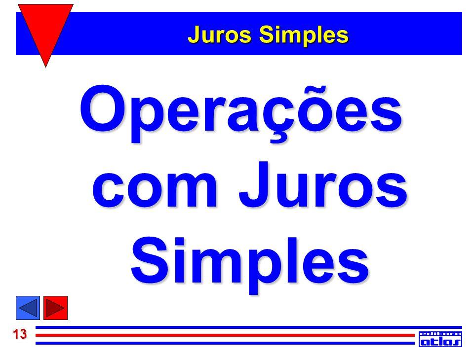 13 Juros Simples Operações com Juros Simples