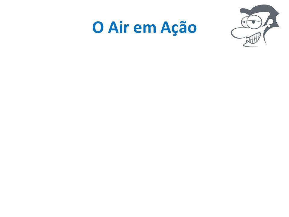 O Air em Ação
