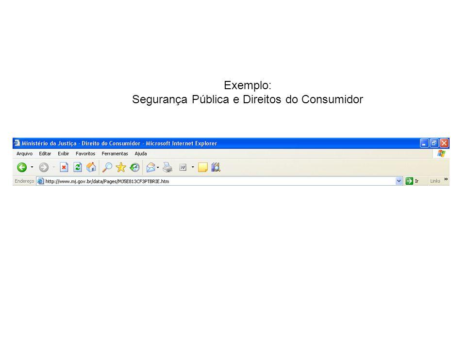 Exemplo: Segurança Pública e Direitos do Consumidor