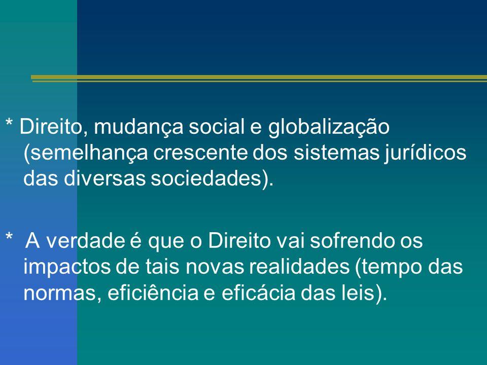 * O costume é um condicionante sociocultural da normatividade jurídica, pois reflete práticas que se revelaram socialmente úteis e aprovadas, com o tempo tendem a uniformidade e a adquirir autoridade própria.