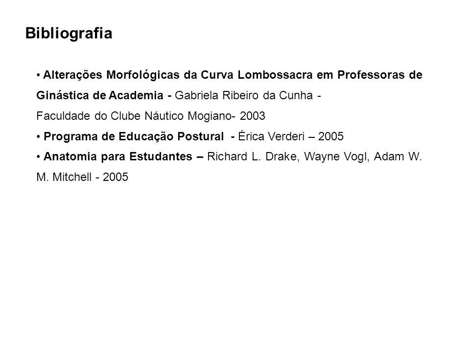 Alterações Morfológicas da Curva Lombossacra em Professoras de Ginástica de Academia - Gabriela Ribeiro da Cunha - Faculdade do Clube Náutico Mogiano-