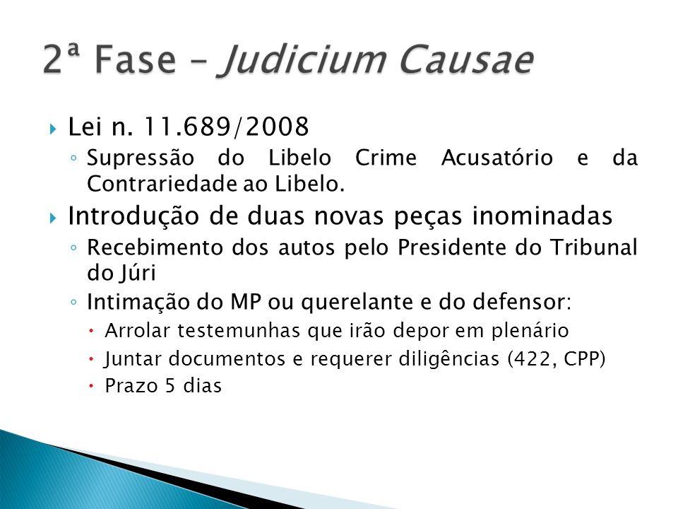 Lei n. 11.689/2008 Supressão do Libelo Crime Acusatório e da Contrariedade ao Libelo.