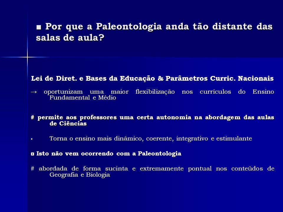 Por que a Paleontologia anda tão distante das salas de aula.