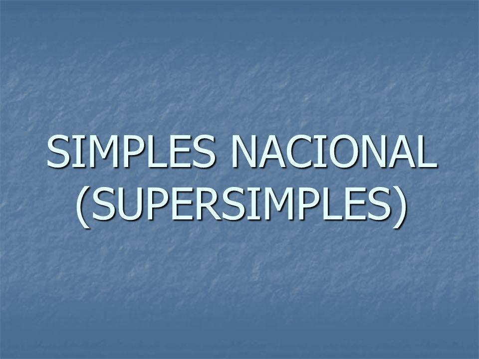 SIMPLES NACIONAL (SUPERSIMPLES)