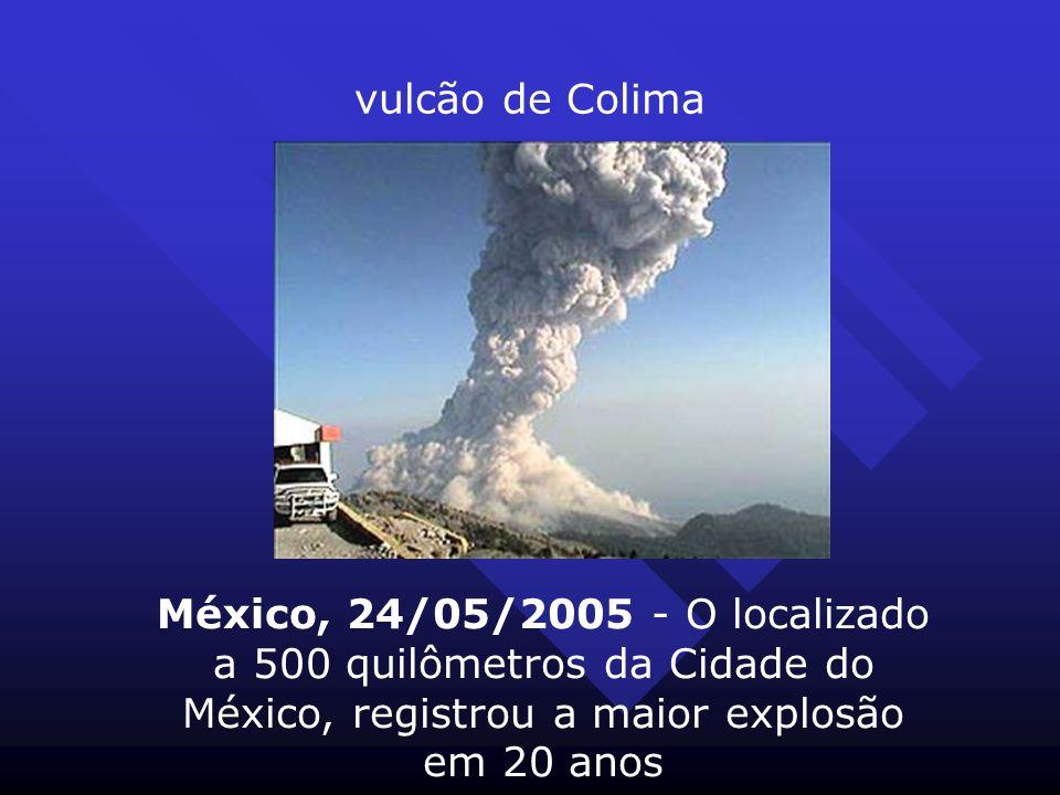 vulcão de Colima México, 24/05/2005 - O localizado a 500 quilômetros da Cidade do México, registrou a maior explosão em 20 anos