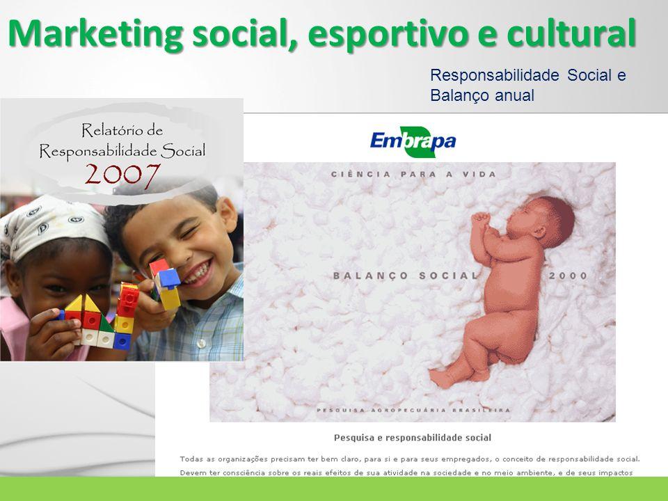 Marketing social, esportivo e cultural Responsabilidade Social e Balanço anual