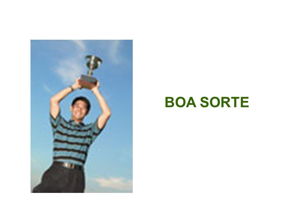 Boa Sorte! BOA SORTE