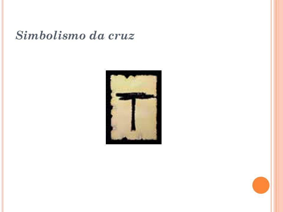 Cruz de Santo André: Símbolo da humildade e do sofrimento, recebe esse nome por causa de Santo André, que implorou a seus algozes para não ser crucifi