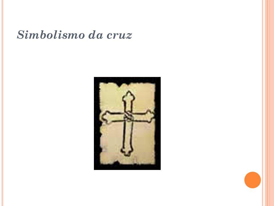 Cruz do Calvário: Firmada sobre três degraus que representam a subida de Jesus ao calvário, essa cruz exalta a fé, a esperança e o amor em sua simbolo