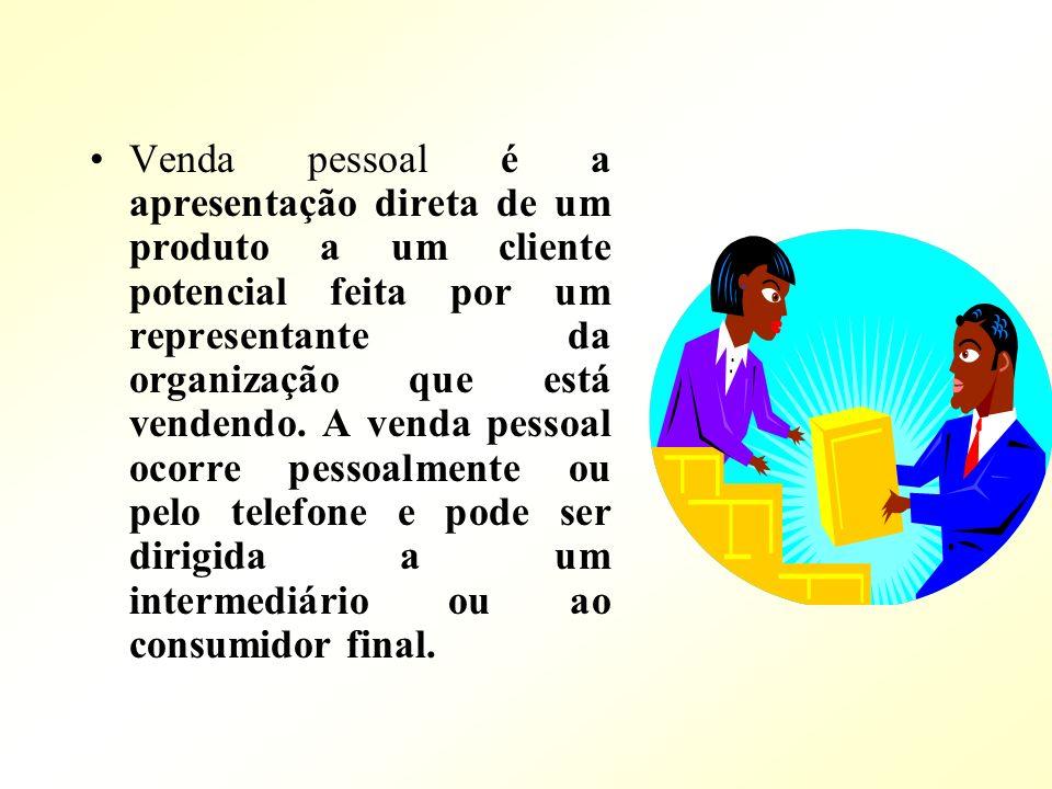 Venda pessoal é a apresentação direta de um produto a um cliente potencial feita por um representante da organização que está vendendo. A venda pessoa