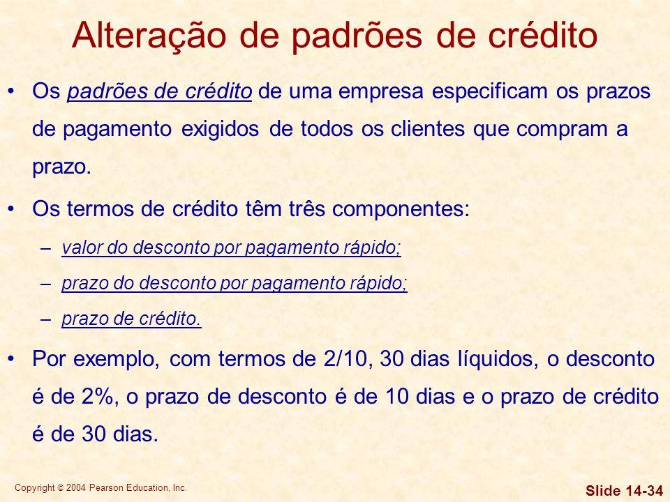 Copyright © 2004 Pearson Education, Inc. Slide 14-33 Exemplo da Dodd Tool Resumo