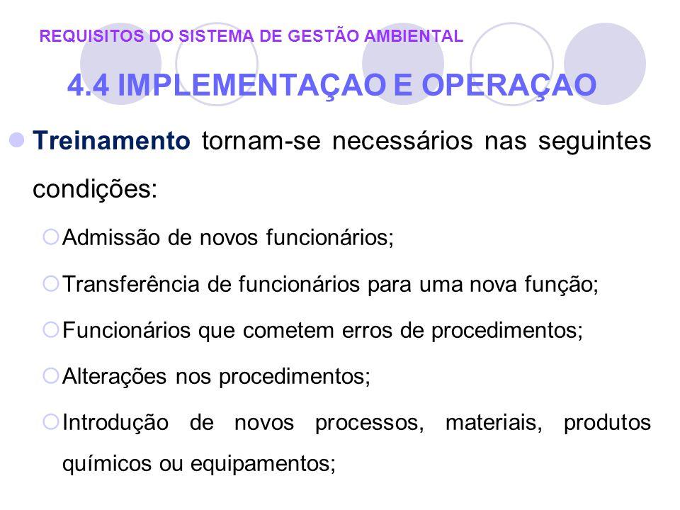 Treinamento tornam-se necessários nas seguintes condições: Admissão de novos funcionários; Transferência de funcionários para uma nova função; Funcion