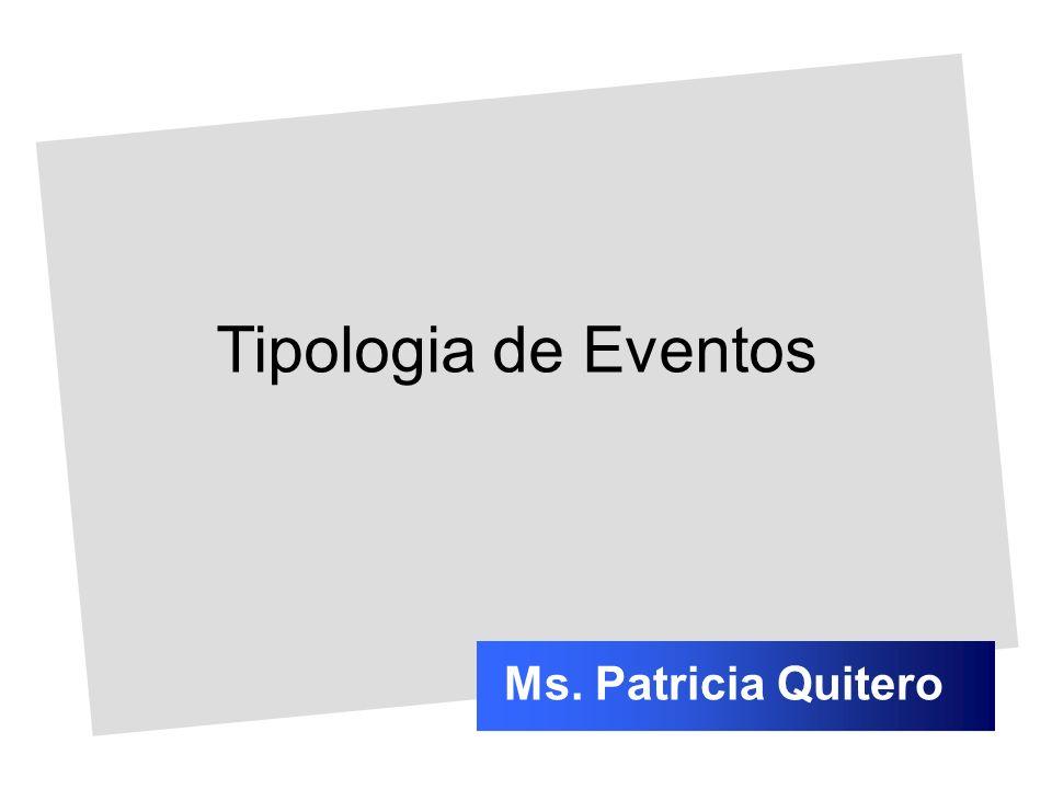 Tipologia de Eventos Ms. Patricia Quitero