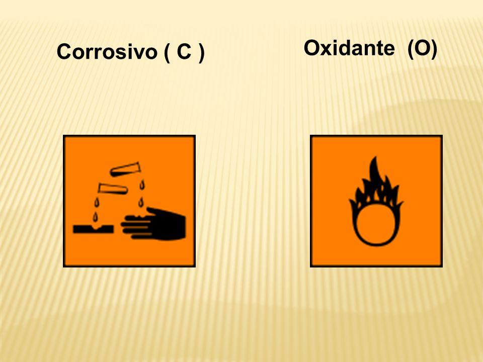 Corrosivo ( C ) Oxidante (O)