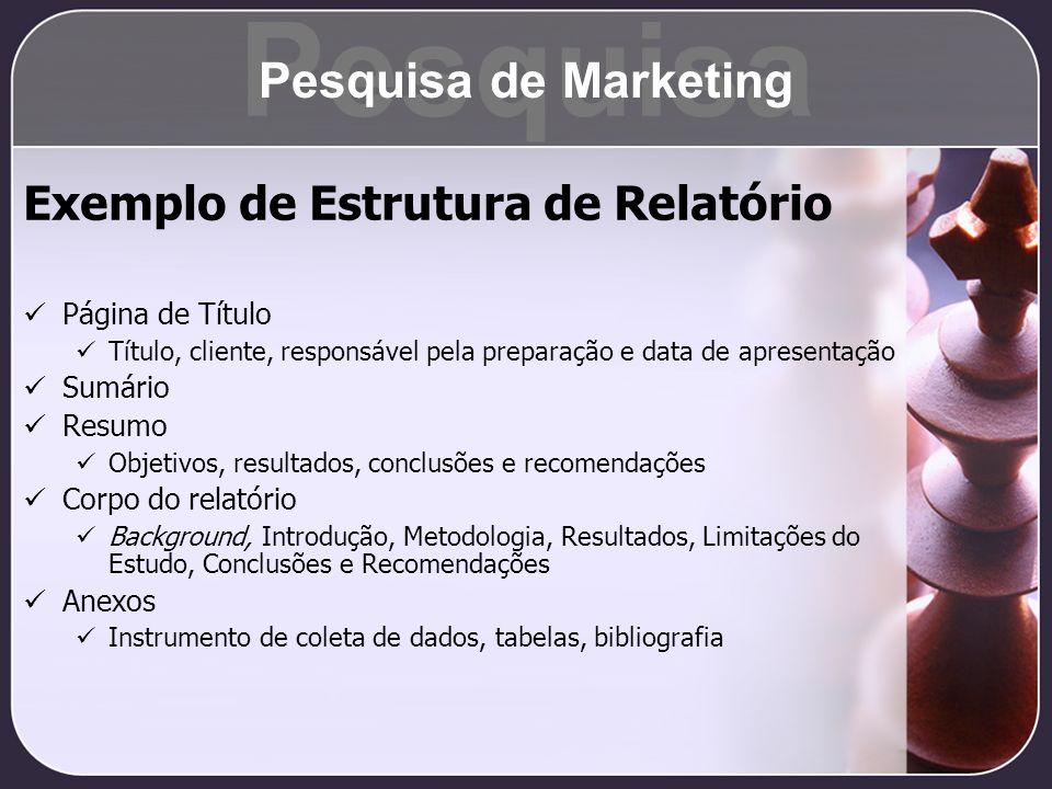 Exemplo de Estrutura de Relatório Página de Título Título, cliente, responsável pela preparação e data de apresentação Sumário Resumo Objetivos, resul