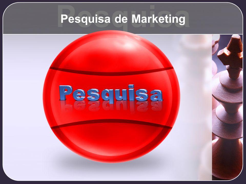 Pesquisa Pesquisa de Marketing