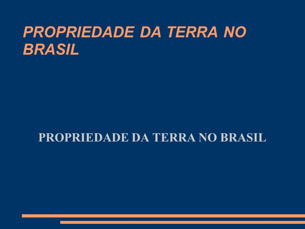 PROPRIEDADE DA TERRA NO BRASIL Para a Lei 601/1850 a discriminação de terras era ato meramente administrativo.